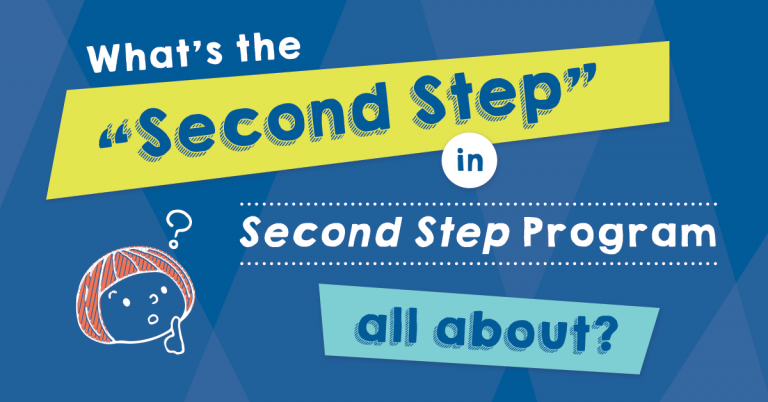 How The Second Step Program Got Its Name Committee For Children