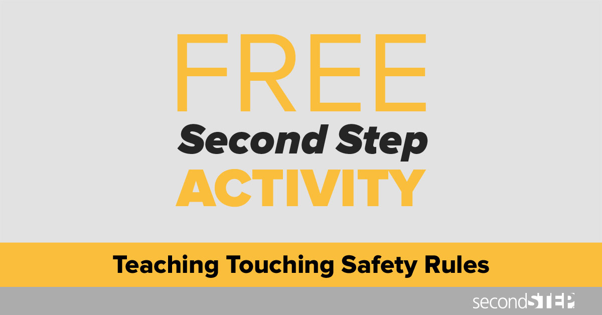 activity\u2014teaching touching safety rules safe and unsafe touching