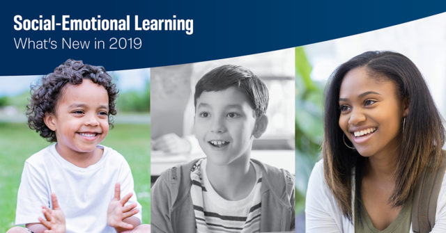 What's new in social-emotional learning in 2019