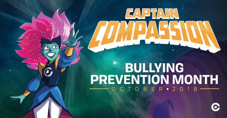 Captain Compassion—Bullying Prevention Month